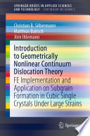Introduction to Geometrically Nonlinear Continuum Dislocation Theory Book