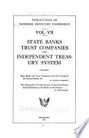 State Banks and Trust Companies Since the Passage of the National Bank Act
