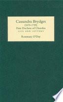 Cassandra Brydges  Duchess of Chandos  1670 1735