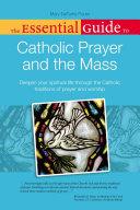 The Essential Guide to Catholic Prayer and the Mass [Pdf/ePub] eBook
