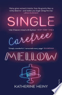 Single  Carefree  Mellow