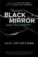 Black Mirror and Philosophy