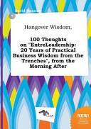 Hangover Wisdom, 100 Thoughts on Entreleadership