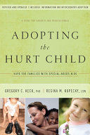 Adopting the Hurt Child