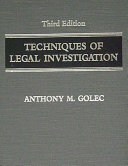 TECHNIQUES OF LEGAL INVESTIGATION