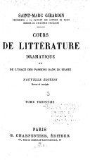 Cours de littérature dramatique; ou, De l'usage des passions dans le drame