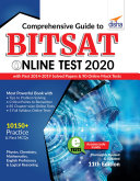 Comprehensive Guide to BITSAT Online Test 2020 with Past 2014 2019 Solved Papers   90 Online Mock Tests 11th edition