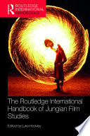 The Routledge International Handbook of Jungian Film Studies