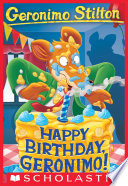 Happy Birthday, Geronimo (Geronimo Stilton #74)