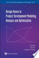 Design Reuse in Product Development Modeling  Analysis and Optimization