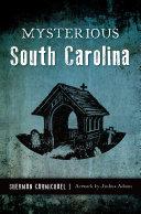 Mysterious South Carolina [Pdf/ePub] eBook