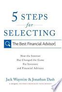 5 Steps for Selecting the Best Financial Advisor