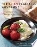 The Italian Vegetable Cookbook Book