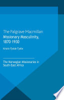 Missionary Masculinity  1870 1930