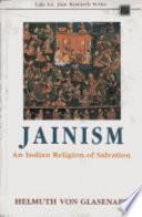 """Jainism: An Indian Religion of Salvation"" by Helmuth von Glasenapp, Shridhar B. Shrotri"