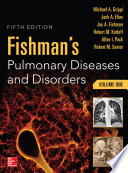 Fishman s Pulmonary Diseases and Disorders  2 Volume Set  5th edition