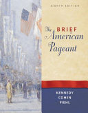 The Brief American Pageant  A History of the Republic