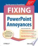 Fixing PowerPoint Annoyances