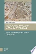Spain  China  and Japan in Manila  1571 1644