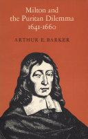 Milton and the Puritan Dilemma  1641 1660 Book PDF