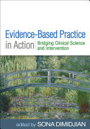 Evidence Based Practice in Action