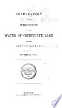 Celebration of the Introduction of the Water of Cochituate Lake Into the City of Boston, October 25, 1848