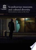 Scandinavian Museums And Cultural Diversity