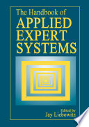 The Handbook of Applied Expert Systems