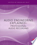 """Audio Engineering Explained"" by Douglas Self"