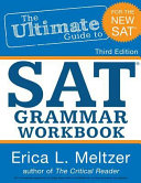 3rd Edition  the Ultimate Guide to SAT Grammar Workbook