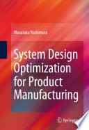 System Design Optimization for Product Manufacturing Book