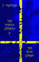 The Purple Knights 3 The Blue Knight