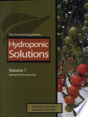 """Hydroponic Solutions: Volume 1: Hydroponic Growing Tips"" by Douglas Peckenpaugh"