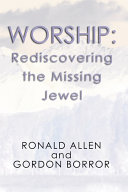 Worship  Rediscovering the Missing Jewel