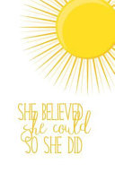 Sunshine Journal: She Believed She Could So She Did Notebook