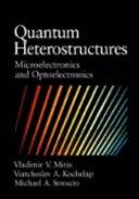 Quantum Heterostructures