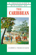 A Traveller s History of the Caribbean