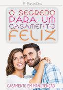 O Segredo Para Um Casamento Feliz Book