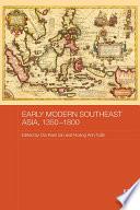 Early Modern Southeast Asia  1350 1800