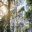 Light in the Darkness, a Journal by E.C. [Pdf/ePub] eBook