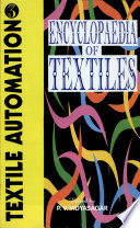 Encyclopaedia Of Textiles Textile Automation Book PDF