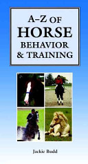 AZ of Horse Behavior   Training