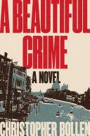 A Beautiful Crime Book