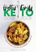 The Healthy Family Keto Cookbook PDF