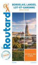 Pdf Guide du Routard Bordelais Landes Lot-et-Garonne 2021 Telecharger