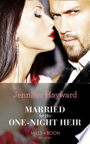 Married For His One Night Heir  Mills   Boon Modern   Secret Heirs of Billionaires  Book 19