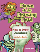 Dawn of the Drawing Dead