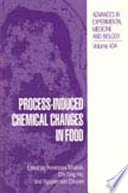 Process Induced Chemical Changes In Food Book PDF