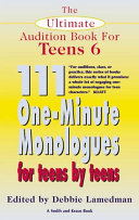 111 One-minute Monologues for Teens by Teens