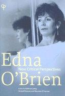 Edna O'Brien: New Critical Perspectives
